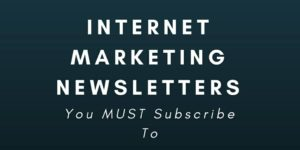 Internet Marketing Newsletters